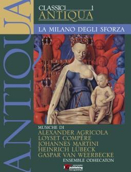 01 - La Milano degli Sforza