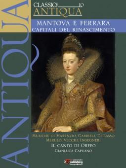 10 - Mantova e Ferrara capitali del rinascimento