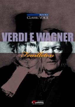 Guido Salvetti - Verdi e Wagner Feuilleton (ebook)