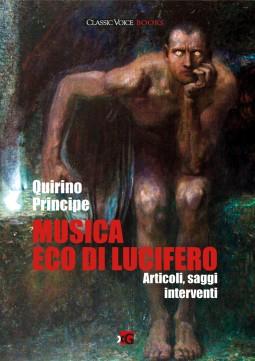 Quirino Principe - Musica, eco di Lucifero