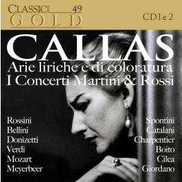 49 - Callas  - Arie liriche e di coloratura - I Concerti Martini e Rossi